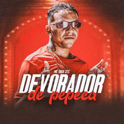 Devorador de Pepeca  - Mc Digo STC (2020) Download