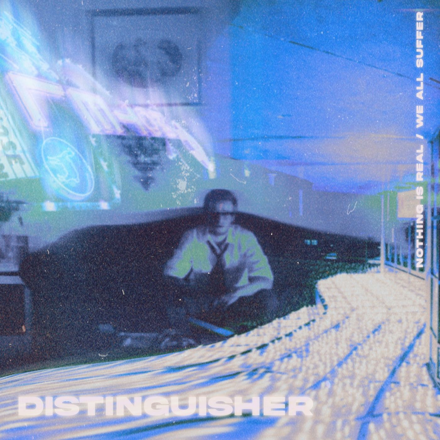 Distinguisher - Nothing Is Real [single] (2021)