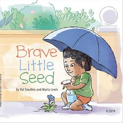 Brave Little Seed