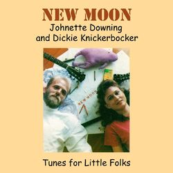New Moon, Tunes for Little Folks