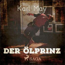 Album cover of Der Ölprinz (Ungekürzt)