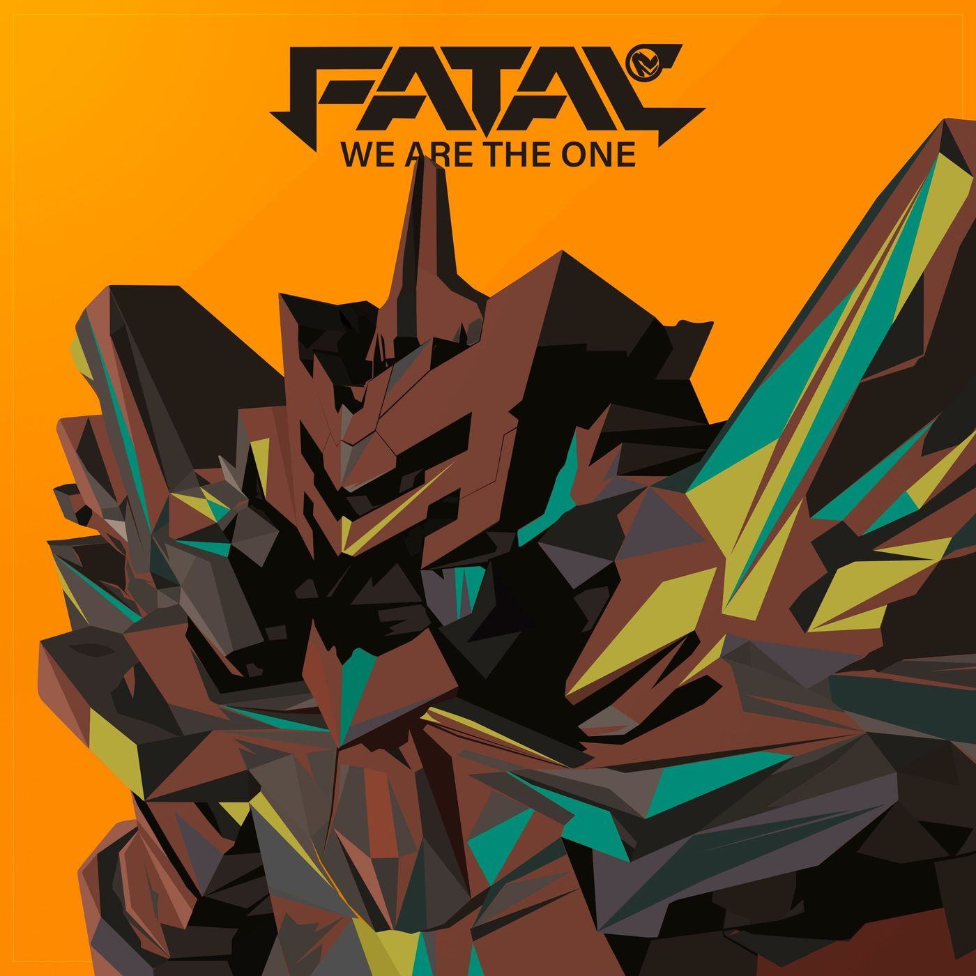 Fatal FE - We Are the One [single] (2020)