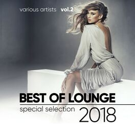 Various Artists - Best of Lounge 2018 (Special Selection), Vol. 2