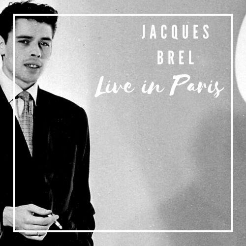 Jacques Brel Live in Paris (Live Version)