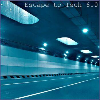 Escape To Tech 6.0 cover