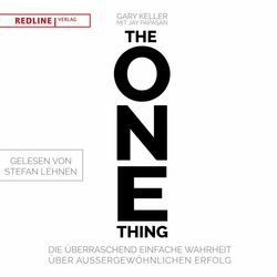 The One Thing (Die überraschend einfache Wahrheit über außergewöhnlichen Erfolg)