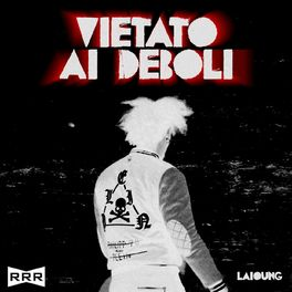 Album cover of VIETATO AI DEBOLI
