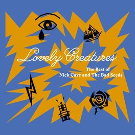 Nick Cave & The Bad Seeds - Lovely Creatures - The Best of Nick Cave and The Bad Seeds (1984-2014)