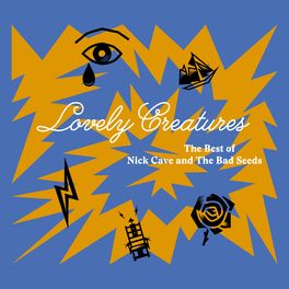 Album cover of Lovely Creatures - The Best of Nick Cave and The Bad Seeds (1984-2014) (Deluxe Edition)