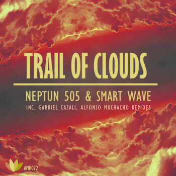 Trail of Clouds (Alfonso Muchacho Remix) cover