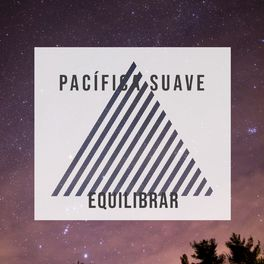 Album cover of # Pacífica Suave Equilibrar