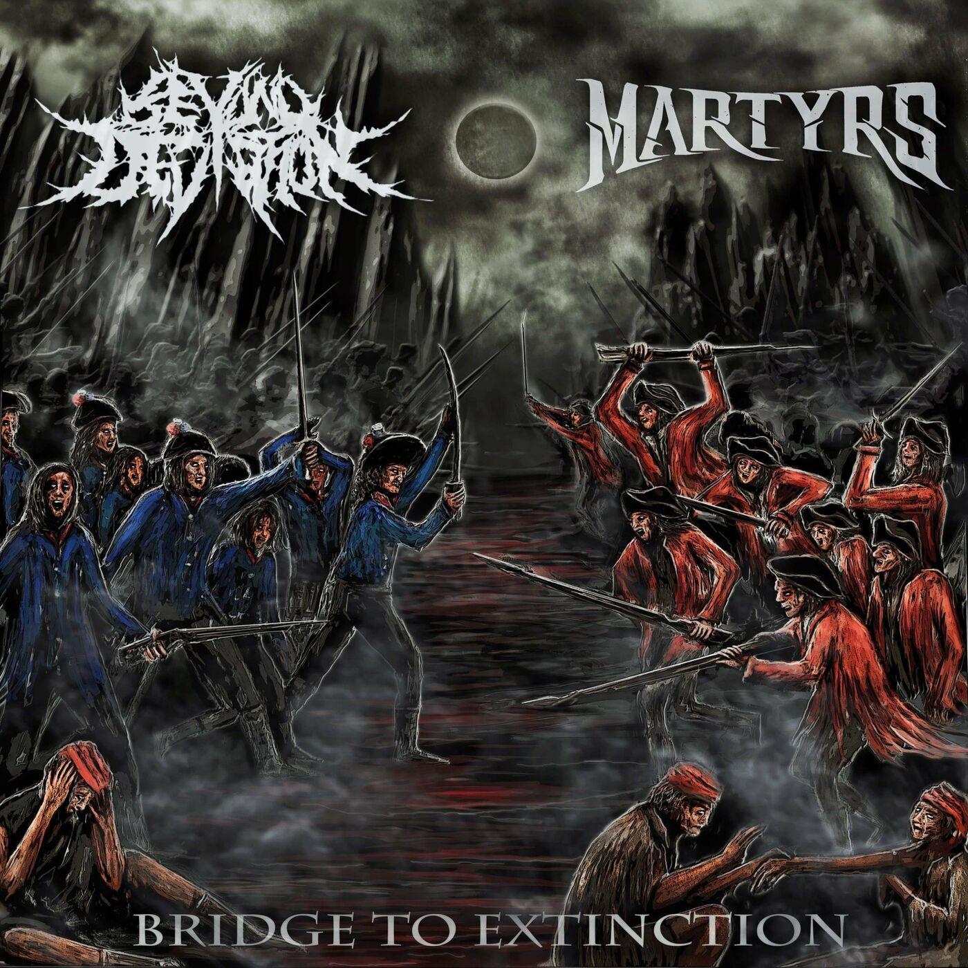 Beyond Deviation / Martyrs - Bridge to Extinction [split EP] (2020)