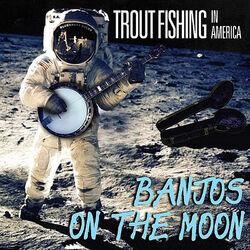 Banjos on the Moon