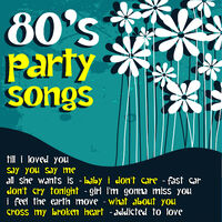 Various Artists: 80's Party Songs - Music Streaming - Listen