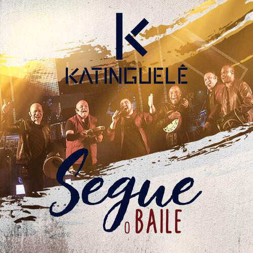 Baixar Música Segue o Baile – Katinguele (2018) Grátis