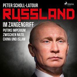 Album cover of Russland im Zangengriff - Putins Imperium zwischen Nato, China und Islam (Ungekürzt)