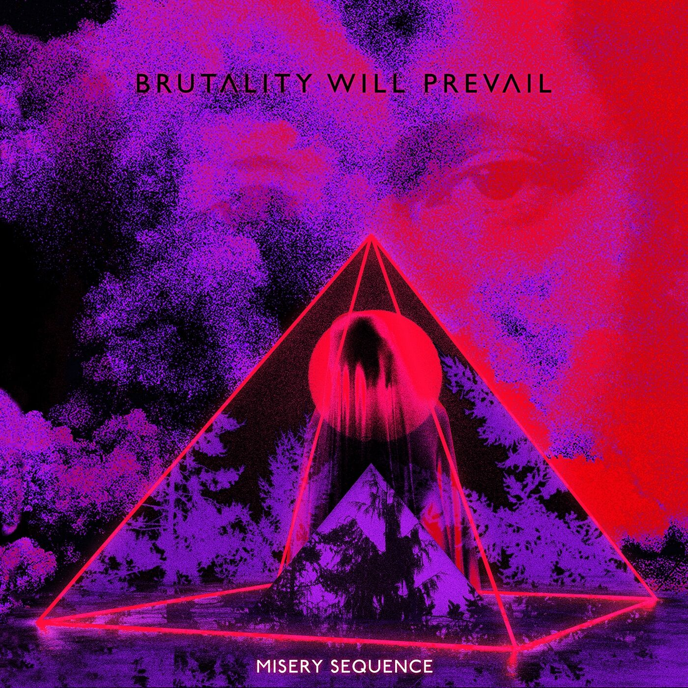 Brutality Will Prevail - Misery Sequence [single] (2019)