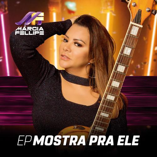 Baixar Música Mostra Pra Ele – Marcia Fellipe, Solange Almeida, Dani Russo (2018) Grátis