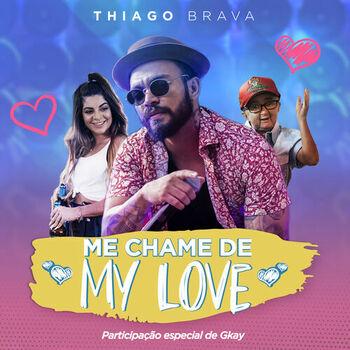 Me chame de My Love (Participação especial de GKAY) cover