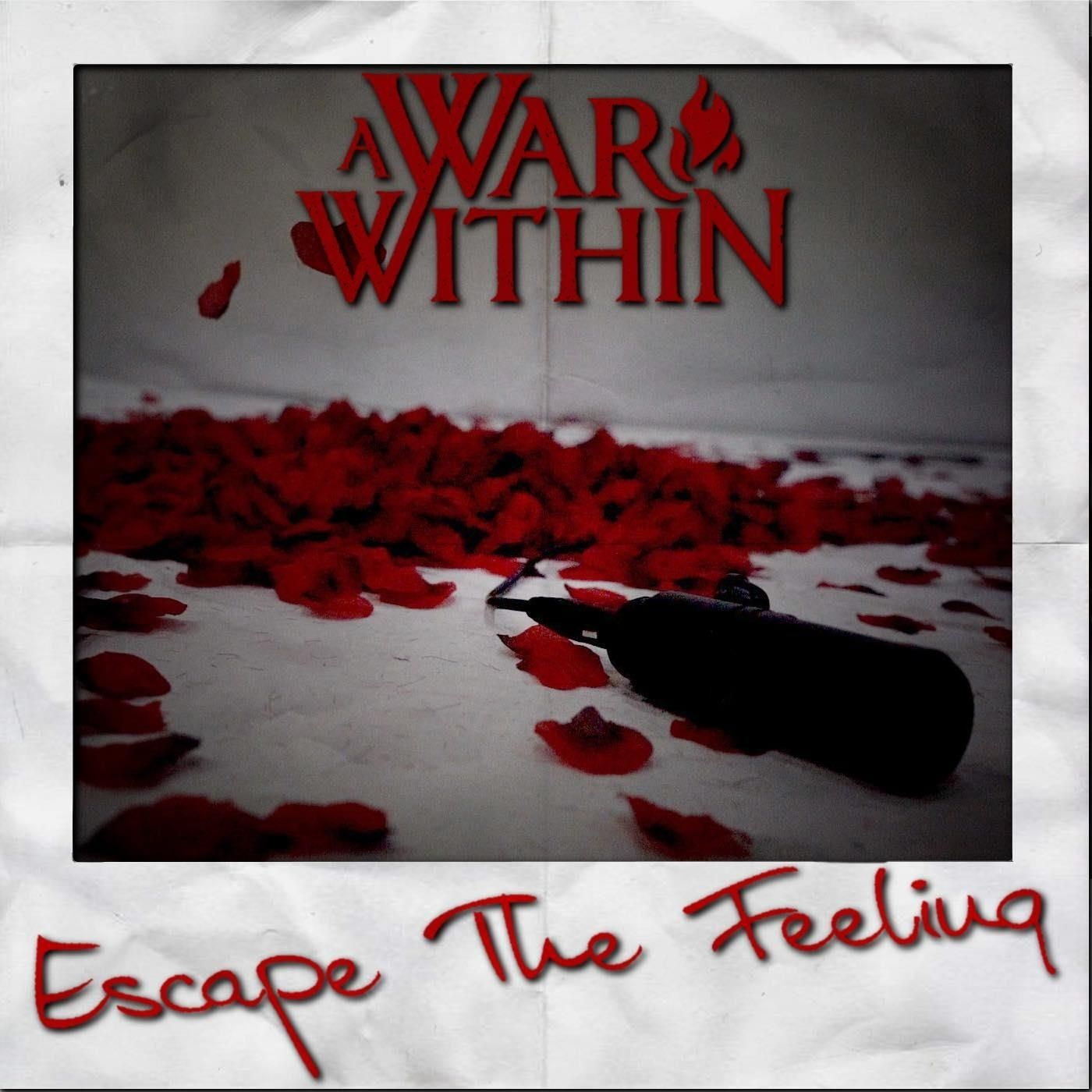 A War Within - Escape the Feeling [single] (2020)