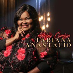 Fabiana Anastácio – Deixa Comigo (Playback) CD Completo