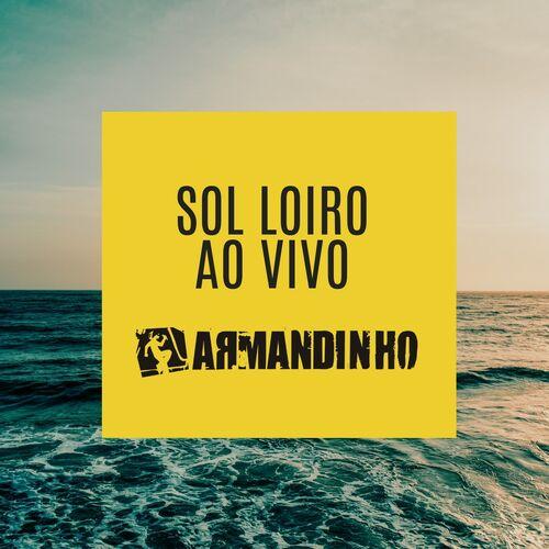 ARMANDINHO SOL LOIRO BAIXAR CD