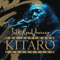 Pochette de l'album The Ultimate Kitaro Collection : Silk Road Journey