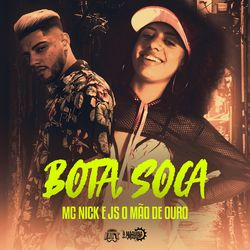 Música Bota, Soca - Mc Nick (2020) Download