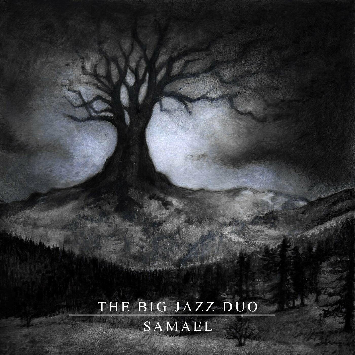 The Big Jazz Duo - Samael [EP] (2020)