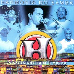 Download Harmonia Do Samba - Da Capelinha para o Mundo (Ao Vivo) 2014