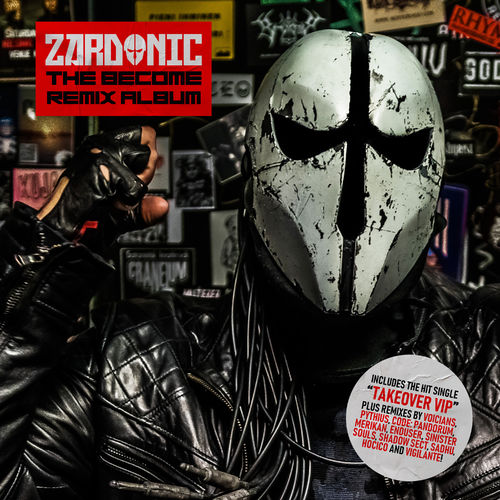 Zardonic - The Become Remix Album