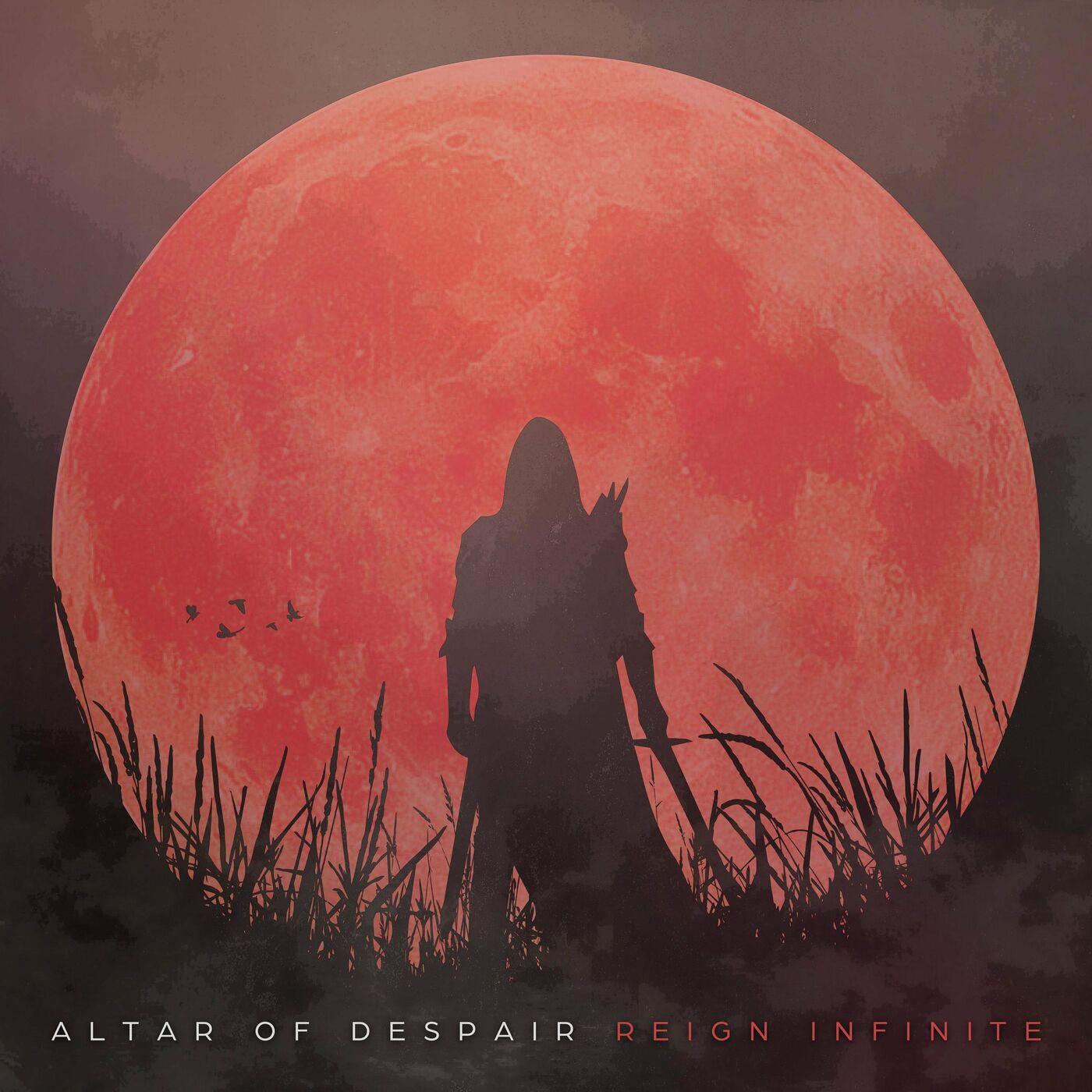 Altar of Despair - Reign Infinite [EP] (2020)