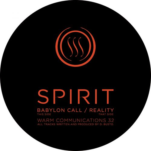 Spirit - Reality/Babylon Call