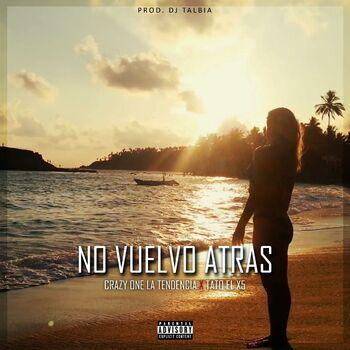 No Vuelvo Atras (feat. Tato el X5) cover