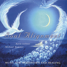 Karin Leitner, Flute, Michael Hammer, synthesizers - Soul Alignment