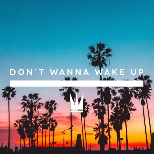 Baixar Single Don't Wanna Wake Up – Capital Kings (2017) Grátis