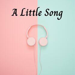 A Little Song