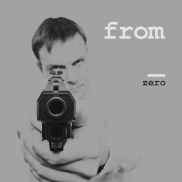 Album cover of From Zero