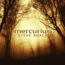 Steve Roach - Mercurius