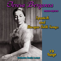 Teresa Berganza: Spanish and Basque Folk Songs - Music