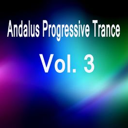 X-Den Project: Andalus Progressive Trance, Vol  3 - Music