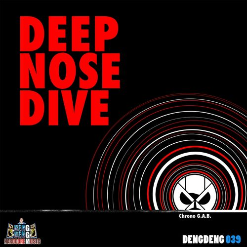 Chrono G.A.B. - Deep Nose Dive EP 2019