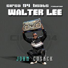Album cover of John Cusack (feat. Walter Lee)