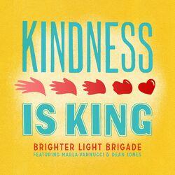 Kindness Is King (feat. Marla Vannucci & Dean Jones)