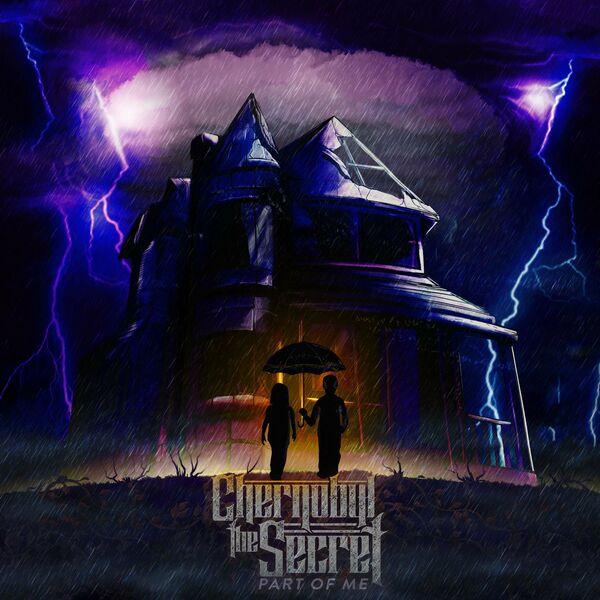 Chernobyl the Secret - Part of Me [single] (2021)