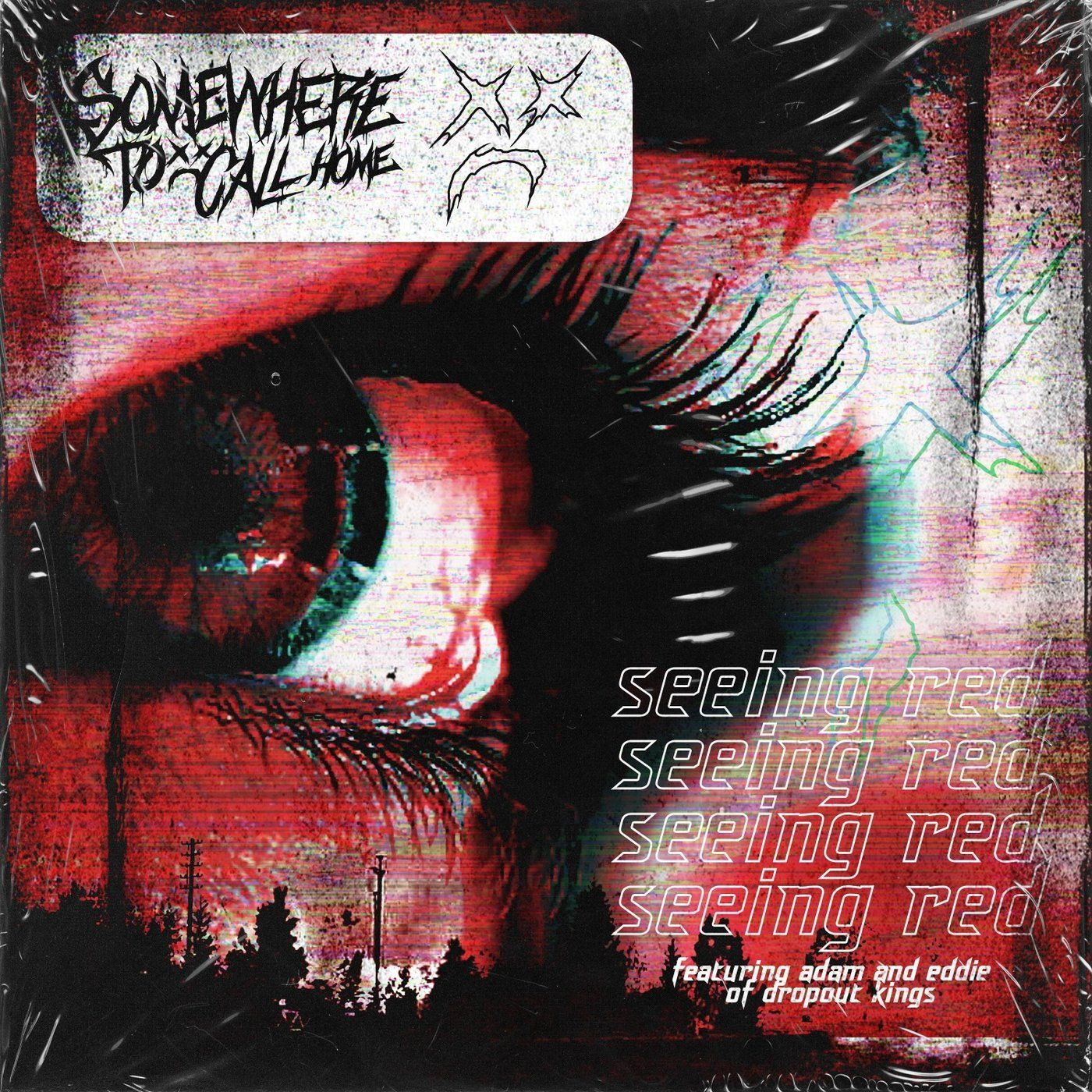 Somewhere to Call Home - Seeing Red [single] (2020)