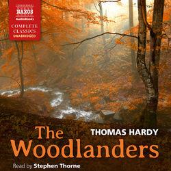 The Woodlanders (Unabridged)