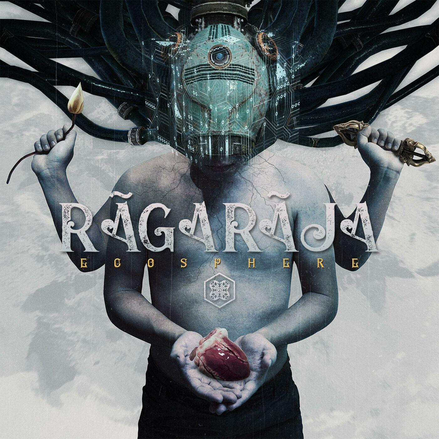 RÃGÃRÃJÃ - EGOSPHERE (2019)