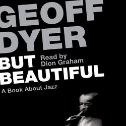 But Beautiful - A Book About Jazz (Unabridged) Audiobook