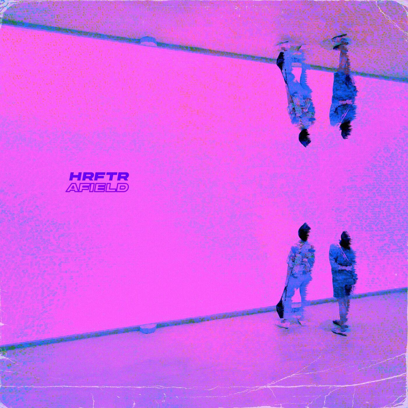 Hrftr - Afield [single] (2021)